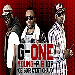 G-One Ce Soir C'est Chaud (Feat. Young-P & Idp) - Single