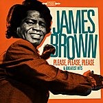 James Brown James Brown : Please, Please, Please And Greatest Hits (Remastered)