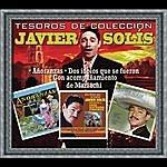 Javier Solís Tesoros De Colección - Javier Solis - Añoranzas/Dos Idolos Que Se Fueron/Con Acompañamiento De Mariachi