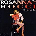 Rosanna Rocci Aber Bitte Mit Herz (Set)