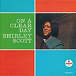 Shirley Scott On A Clear Day