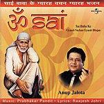 Anup Jalota Om Sai : Gyarah Vachan Gyarah Bhajan