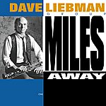 Dave Liebman Miles Away (Version International)