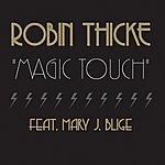 Robin Thicke Magic Touch