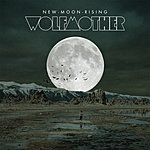 Wolfmother New Moon Rising ([Blank])