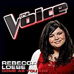 Rebecca Loebe Come As You Are (The Voice Performance)