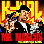 Kwal Mr. Marcus (Feat. Yung Texxus) - Single