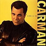 Carman Live & Reloaded!