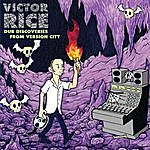 Victor Rice Dub Discoveries From Version City