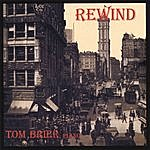 Tom Brier Rewind