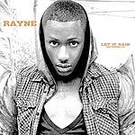 Rayne Let It Rain (Instrumental)