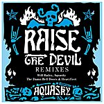 Aquasky Raise The Devil Remixes (Part 2)