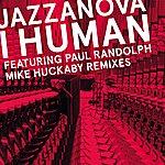 Jazzanova I Human (Mike Huckaby Remixes)