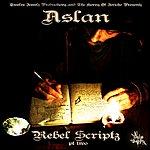 Aslan Rebel Scriptz - Pt. 2 - Single