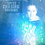 Spitz Chasing Dreams