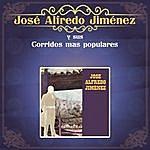 José Alfredo Jiménez José Alfredo Jiménez Y Sus Corridos Más Populares