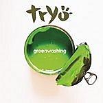 Tryo Greenwashing