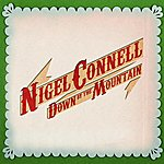 Nigel Connell Down By The Mountain