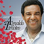 Agnaldo Timóteo Amor Proibido (Best Of)