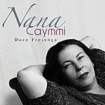 Nana Caymmi Doce Presença (Best Of)