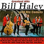 Bill Haley & His Comets Greatest Hits