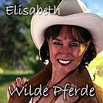 Elisabeth Wilde Pferde