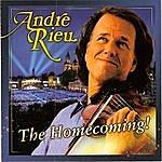 André Rieu The Homecoming!