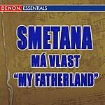 "Vladimir Fedoseyev Smetana: Má Vlast ""My Fatherland"""