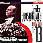 "Eliahu Inbal Shostakovich: Symphony No. 13, ""Babiy Yar"""