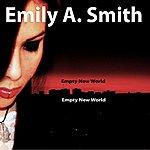 Emily Smith Empty New World