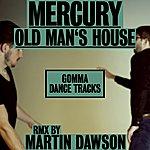 Mercury Old Man's House Ep