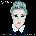 Moya Lost And Found (Radio Edit)