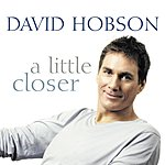 David Hobson A Little Closer