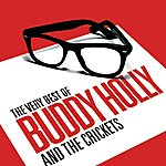 Buddy Holly & The Crickets The Very Best Of Buddy Holly & The Crickets