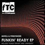 Mihell Funkin' Ready Ep