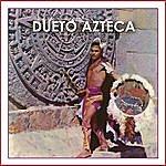 Dueto Azteca Dueto Azteca
