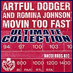 Artful Dodger Movin' Too Fast (Ultimate Collection)