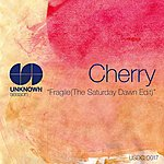 Cherry Fragile (The Saturday Dawn Edit)