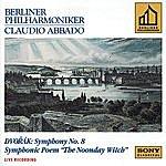 Claudio Abbado Dvorák: Symphony No. 8 & The Noonday Witch, Op. 108