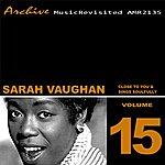 Sarah Vaughan Close To You & Sings Soulfully