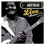 Albert Collins Live From Austin Tx