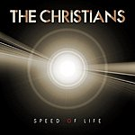 The Christians Speed Of Life (Single)
