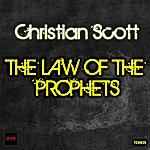 Christian Scott The Law Of The Prophets (Single)
