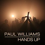 Paul Williams Hands Up - Ep