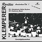 Otto Klemperer Klemperer Rarities: Amsterdam, Vol. 1 (1947-1951)