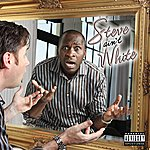 Steve White Steve Ain't White