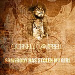 Cornell Campbell Somebody Has Stolen My Girl