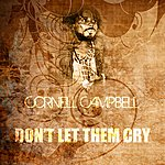 Cornell Campbell Don't Let Them Cry