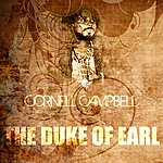 Cornell Campbell The Duke Of Earl
