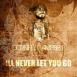 Cornell Campbell I'll Never Let You Go